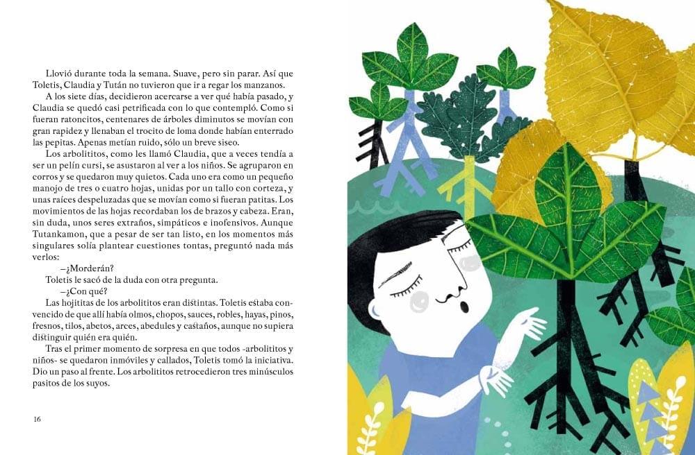 en los que se narran las aventuras y la cotidianidad de Toletis y sus amigos. Y donde la Naturaleza es un personaje más.
