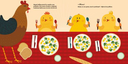 pero la historia de Mamá Gallina les hará reír… Comer verduras puede ser muy divertido.