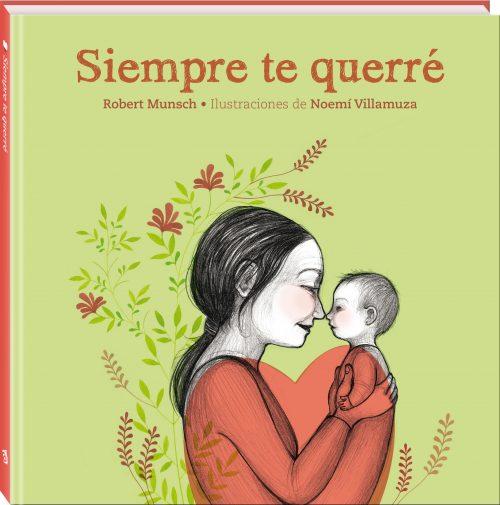 Siempre te querré es la historia de amor entre una madre y su hijo. No solo en el momento del nacimiento