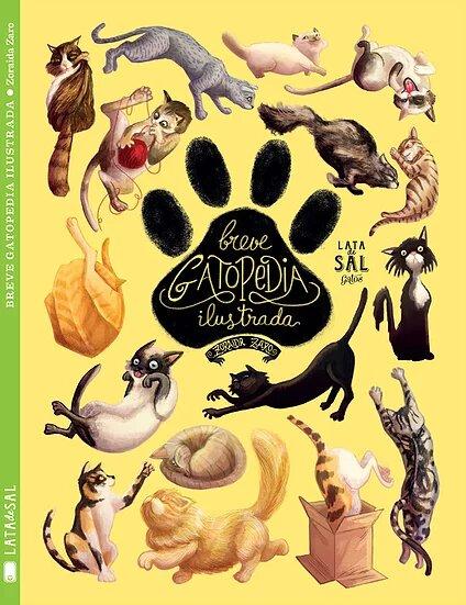 Breve Gatopedia Ilustrada es una especial y original enciclopedia gatuna en la que se describen con maestría 16 gatos o escenas gatunos que todos conocemos. Cada uno de estos relatos fantásticos nos transporta a un mundo gatuno imaginario creado por la autora. Un libro que compagina