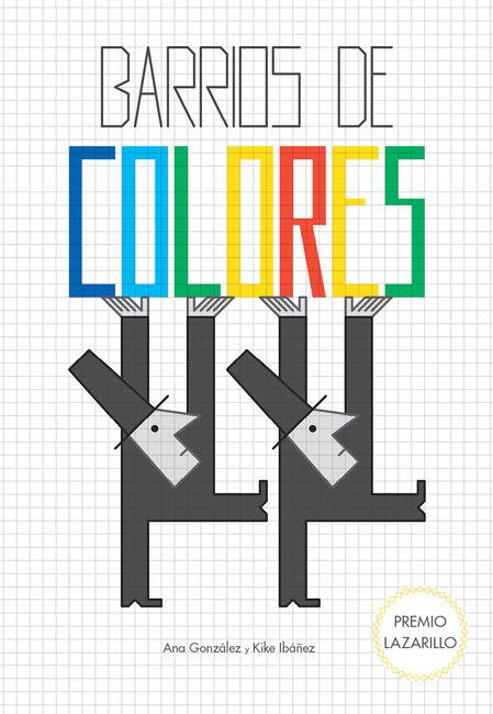 Barrios de colores es un canto a la alegría
