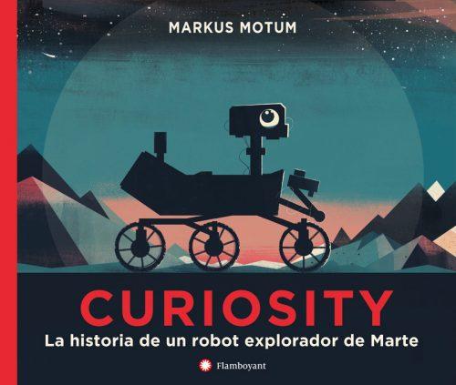 Curiosity es un robot explorador que recorre los desiertos de Marte en busca de pistas sobre uno de los mayores misterios de la ciencia: ¿ha habido alguna vez vida en el planeta rojo?