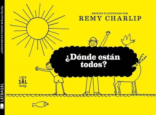 ¿dónde están todos? Un libro sencillamente genial y con el ritmo singular que Remy Charlip infunde a cada página en sus libros. Una obra ilustrada en los 60 nunca antes publicada en español