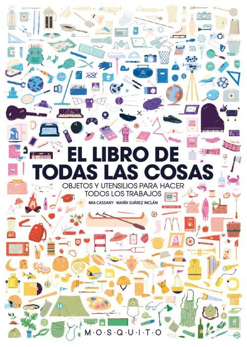 El gran libro de todas las cosas es un compendio divertido y pedagógico de todas aquellos objetos