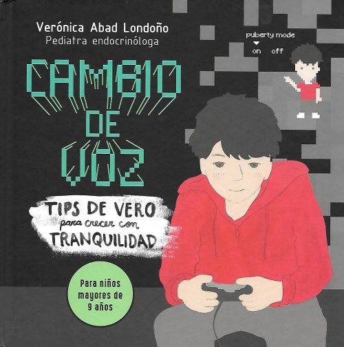 Cambio de voz es un libro para niños a partir de los 9 años; el cual