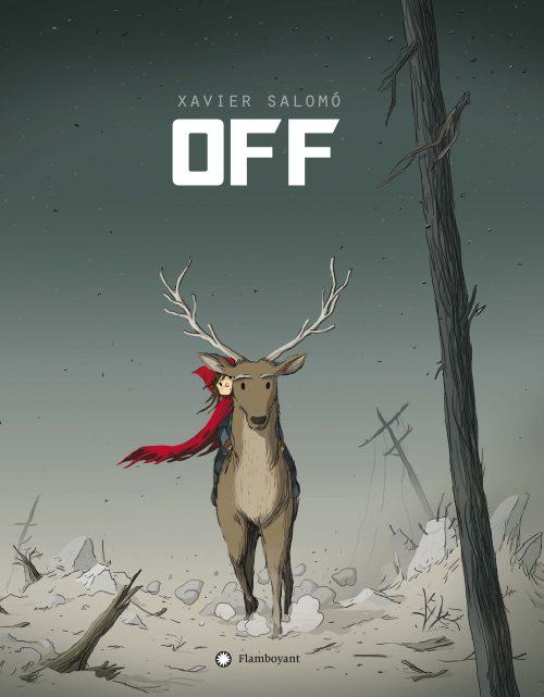 OFF es un álbum sin palabras sobre los riesgos de la energía nuclear. A través de una serie de imágenes