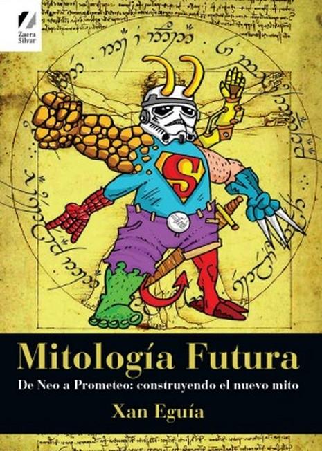 Mitología Futura es la busqueda de la esencia de la antigua mitología en los nuevos medios. Cómic