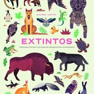 Extintos. Homenaje ilustrado a las especies desaparecidas recientemente