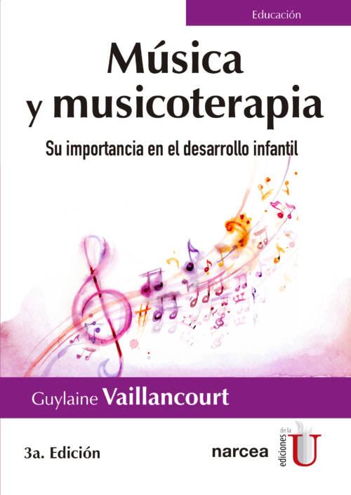Música y Musicoterapia. Su importancia en el desarrollo infantil