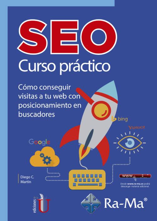 Este libro es un manual práctico sobre posicionamiento en buscadores en el que