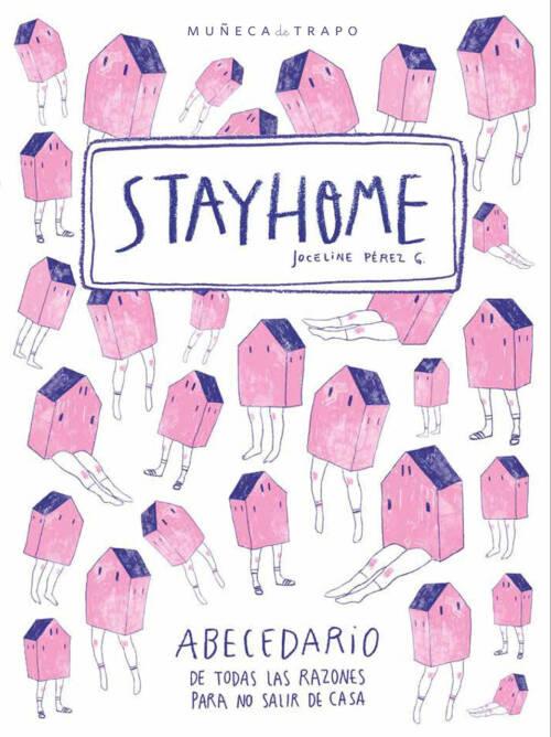 Joceline Pérez Gallardo nos muestra con cada letra del alfabeto una excusa para no salir de casa; y lo hace de una manera fresca