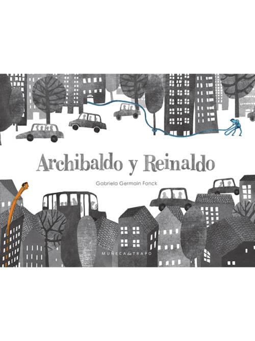 Archibaldo es un personaje nostálgico que todo el tiempo está pensando en el pasado. Reinaldo