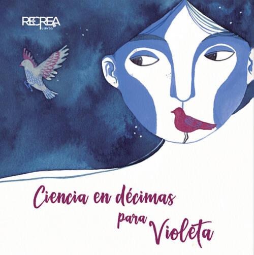 Este libro es un canto a la genial Violeta Parra que no entonan poetas ni cantores. Las décimas son versos que por excelencia se utilizan en la poesía popular latinoamericana