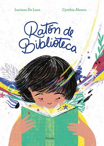 """""""Ratón de biblioteca"""" es la historia entre una niña y la biblioteca familiar. Son los ratos robados a la siesta"""