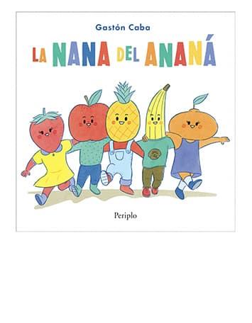 La nana del ananá canta las aventuras de Ananá durante el transcurso de un día muy divertido. A partir de las rimas aprendemos los nombres de las frutas y de las actividades que más les gustan a los pequeños