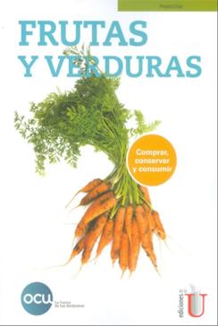 La fruta y la verdura son alimentos fundamentales en la dieta diaria