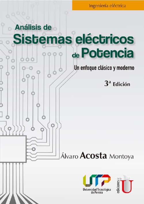 Se trata primero la representación de Sistemas Eléctricos de Potencia monofásicos